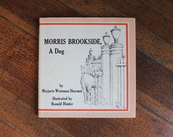 Vintage Children's Book - Morris Brookside, A Dog (1973)