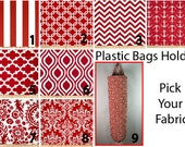 Plastic Bag Holder, Grocery bag holder, plastic bag dispenser, bags organizer- PICK YOU FABRIC- Red Patterns