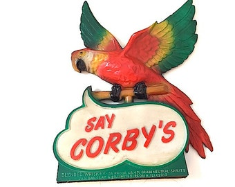 Blended Whiskey - Say Corby's Parrot Bar Decor, Brooklyn Hipster Apartment Decor, For Bar Room, Tropical Parrot, 1950's Whiskey Spirit Sign