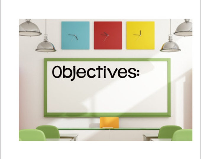 Objectives Decal Vinyl Decal School Classroom Decal Vinyl Wall Decal Whiteboard Decal Objectives Decal Chalkboard Decal Elementary Teacher