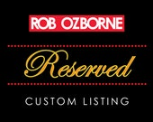 Custom Listing - Reserved for joesav19 - Thank you