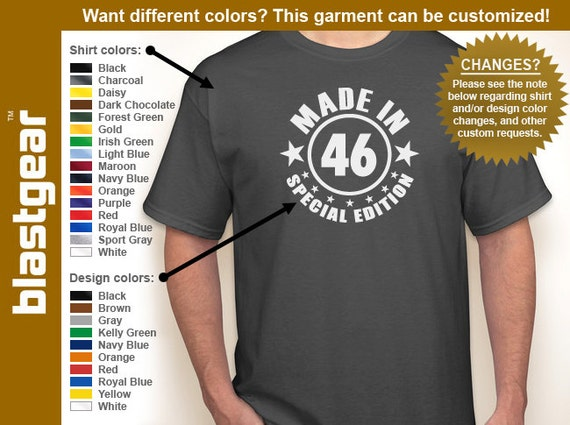 Made in 46 (or any year) Special Edition 1946 70th Birthday T-shirt — Any color/Any size - Adult S, M, L, XL, 2XL, 3XL, 4XL, 5XL