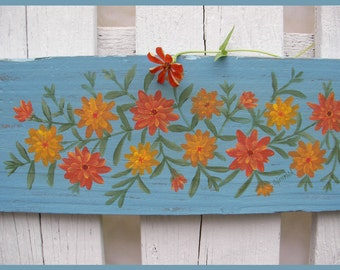 Original Door Topper Farmhouse Chic Zinnia Primitive Orange Yellow Blue Folk Art Painting