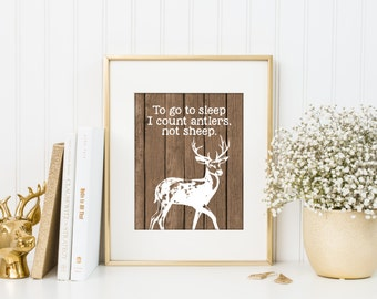 Rustic nursery decor, toddler room decor, deer hunting art print, woodland baby decor, to go to sleep I count antlers art,  A-1028