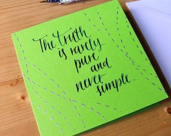 """Oscar Wilde bright green card, """"The Truth is rarely pure"""" quotation (4.1 x 5.8) hand written"""