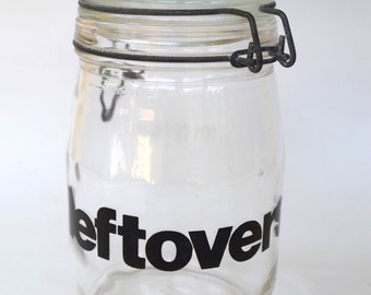 Vintage 1970s Leftovers Storage Canning Style Jar Made by Triomphe in France Typography