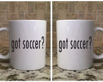 Ceramic Coffee Tea Mug 11oz White Funny got soccer?  New