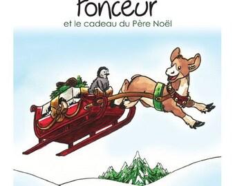 Gift Set Volume 4: Fonceur et le cadeau du Père Noël, children book, children edition and collection, Fonceur doll