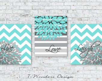 Home Decor Wall Art Live, Love, Laugh with Chevrons and Flower Bursts Art Prints // Aqua and Grey Blend // Set of (3) 5x7 OR 8x10