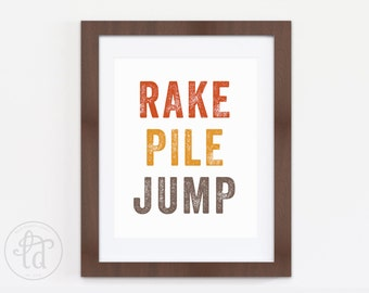 Rake Pile Jump Print - Fall, Autumn Decor - Printable - 8 x 10 or 5 x 7 - INSTANT DOWNLOAD