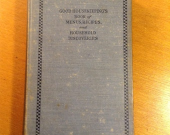Good Housekeeping Book of Menus, Recipes, and Household Discoveries, 1924