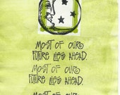 "Moon Face Hand Painted Card ""Most of our Future Lies Ahead"" Hand Stamped Blank Inside"