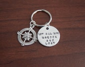 Not All Who Wander Are Lost~Aluminum LIGHT WEIGHT~ Small 1 inch Key Chain with Compass Charm