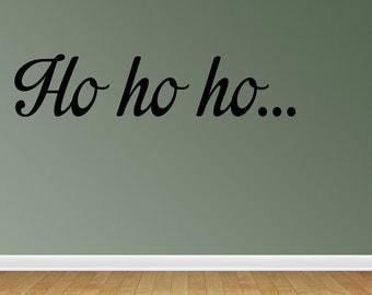 Ho Ho Ho Wall Decals Ho Ho Ho Santa Vinyl Wall Decal Lettering Quotes (JN135)