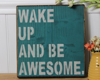 wooden sign, wake up and be awesome, subway art, wall decor, shabby chic