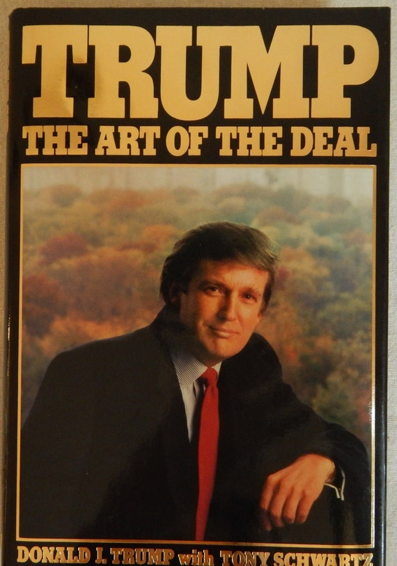 Trump the art of the deal 1987 the donald make by for Donald trump favorite books
