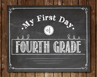 "Printable ""My First Day of Fourth Grade"" Sign - 8x10 Chalkboard Printable First Day of School Picture Photo Kindergarten 4th Grade"