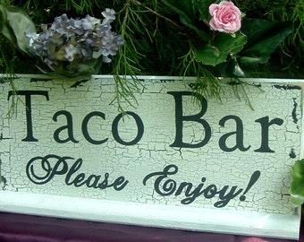 Taco Bar Sign Wedding Sign Custom Sign Rustic Wedding Sign Wood Sign Table Sign