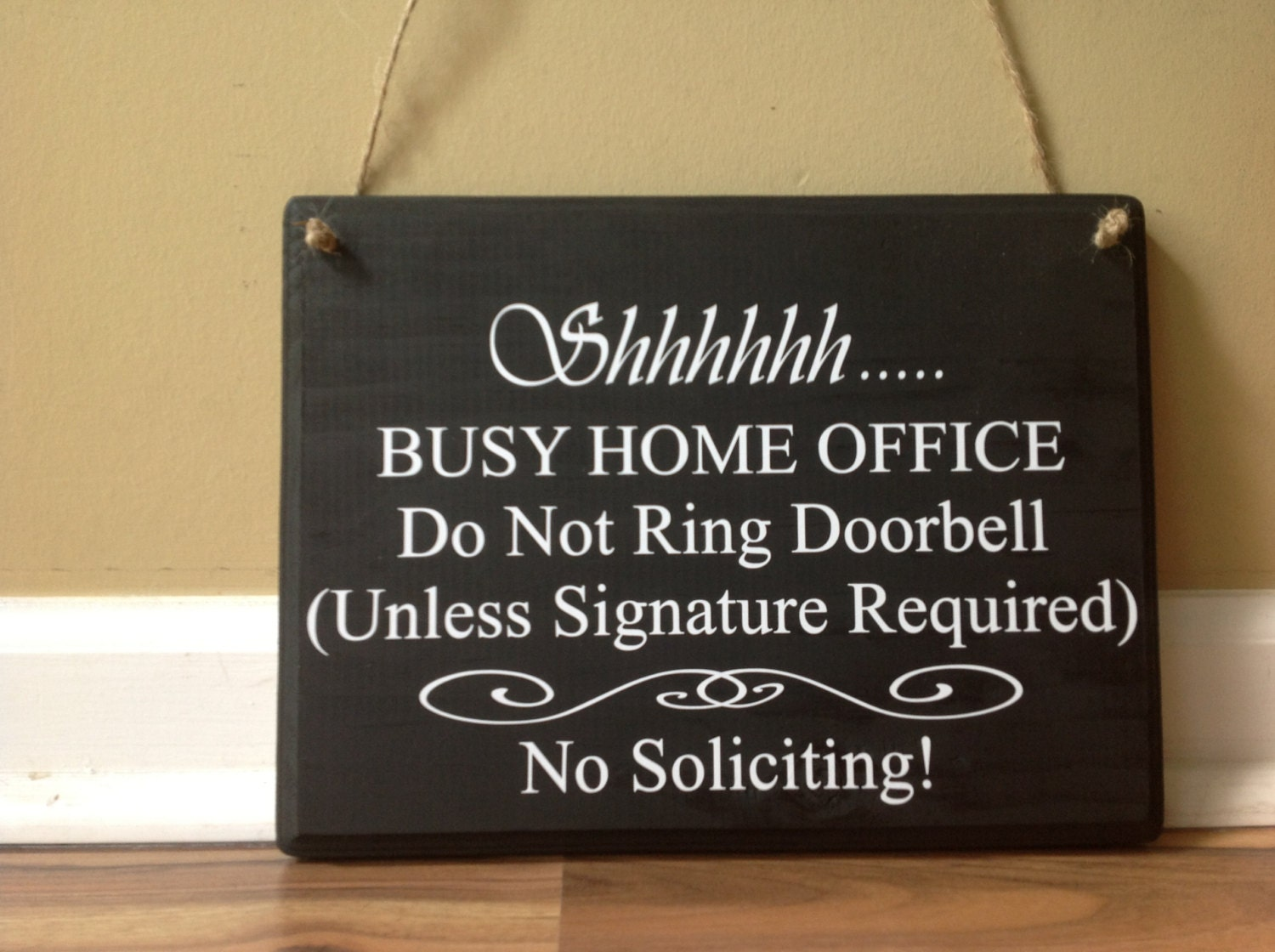shhh busy home office do not ring doorbell unless signature is
