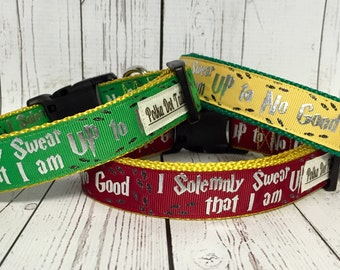 I Solemnly Swear that I am up to No Good Harry Potter Dog Collar