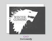 """Game of Thrones """"Winter is Coming"""" greeting card / blank inside"""