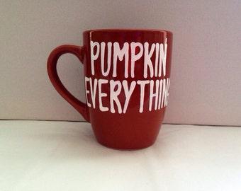Pumpkin Everything Orange Mug - so thats a bunch - coffee mug  psl hello fall