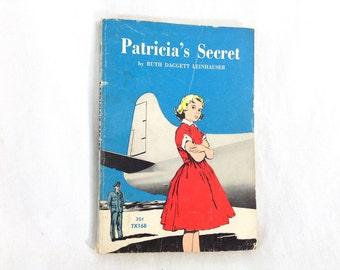 "Vintage Paperback ""Patricia's Secret"" by Ruth Daggett Leinhauser"