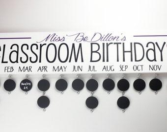 Classroom Birthday Board with Chalkboard Discs - Teacher Birthday Calendar Custom Wooden Sign- Teacher Name -BDB