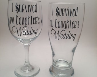 I Survived My Daughters Wedding Glass Set, Father of the Bride Gift, Mother of the Bride Gift, Parent Wedding Gifts, Parents of the Bride