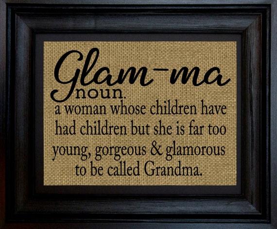 Glam Ma Print Grandma Burlap Print 8x10 Burlap Print