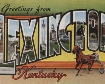 Greetings from Lexington, Kentucky (Art Prints available in multiple sizes)