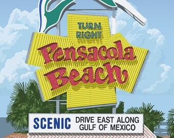 Pensacola Beach, Florida - Sign (Art Prints available in multiple sizes)