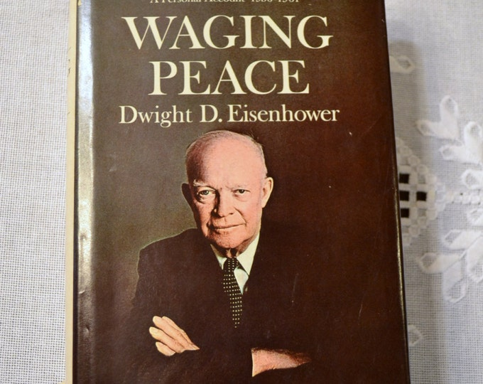 Waging Peace by Dwight D Eisenhower 1965 Vintage Book PanchosPorch