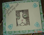 Love me Love my cat blank note card anyone OOAKHandmade Card