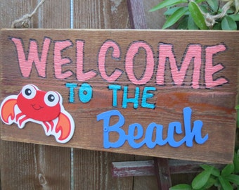 Welcome to the Beach sign with wooden crab attached, beach sign, patio sign, handpainted beach sign, ready to ship!