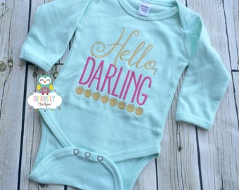 Hello Darling Shirt, Gown, or Bodysuit, New Baby Gift, Baby Shower Gift
