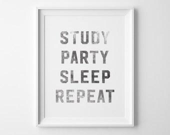 College Dorm Decor, College Student Gift, Study Party Sleep Repeat Typography Print, Black University Dorm Room Wall Art, Dorm Decorations
