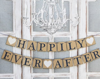 HAPPILY EVER AFTER Banners Sign-Rustic Barn Wedding Decorations-Engagement Decor-Custom Colors- car signs