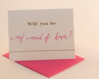 Will you be my maid of honor? letterpress card