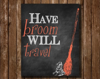 Have Broom Will Travel Halloween Chalkboard Printable Instant Download