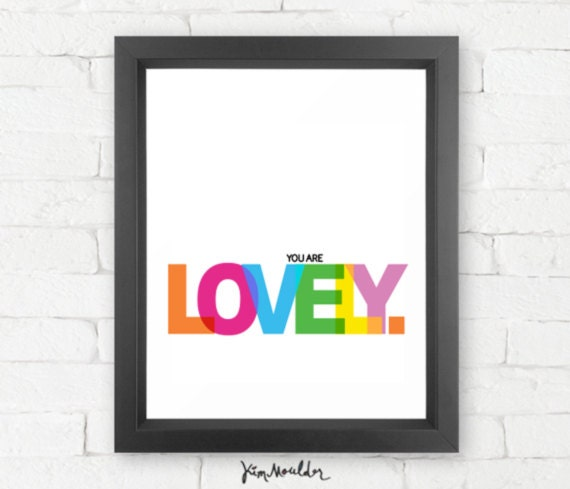 You Are Lovely Gicl 233 E Print Typography Poster Childrens