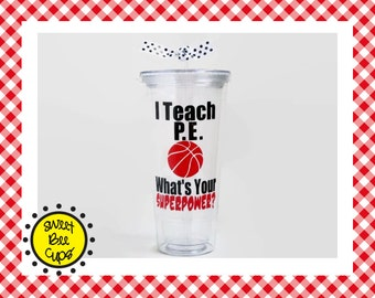 I Teach PE. Whats Your SUPERPOWER? Related Arts Teacher Gift, Basketball Coach, PE Teacher Gift, Specials Teacher, Resource Teacher
