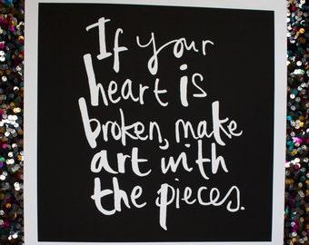 If your heart is broken..