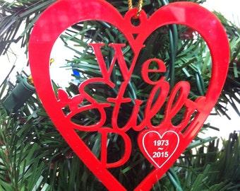 We Still Do Heart Personalized Anniversary Acrylic ornament