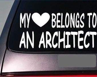 "Architect  My Heart Belongs Sticker *G463* 8"" Vinyl Decal Drafting Table Draw"