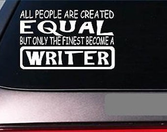 "Writer Equal Sticker *G765* 8"" Vinyl Journalist Author Novel Best Seller List"