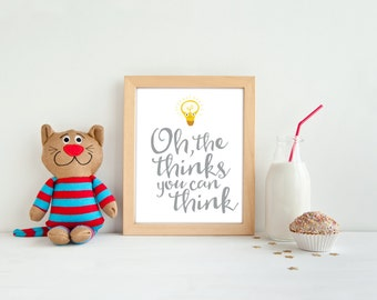 Classroom decor, PRINTABLE, Dr Seuss quote, the thinks you can think print poster, teacher appreciation gift, kid's bedroom decor, playroom
