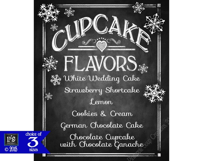 Printable Winter Snowflake Wedding Cupcake Sign - Personalized with YOUR flavors - 4 sizes - DIY - Chalkboard Style Rustic Heart Collection