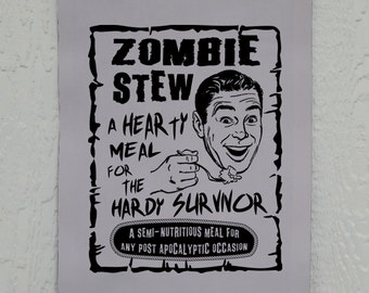 Zombie Stew Wall Decor, Funny Zombie Banner, Undead, Walkers, Printed on Duck Cloth