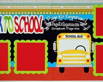 Scrapbook Page Kit Back To School Bus Boy Girl Preschool Kindergarten 2 page Scrapbook Layout Kit 140